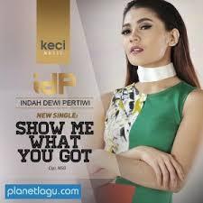 download mp3 dadali saat sendiri download lagu indah dewi pertiwi show me what you got mp3 dapat