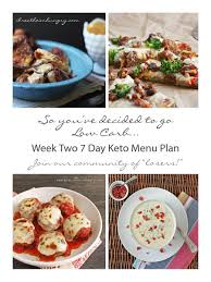 week two keto low carb 7 day meal plan and progress i breathe