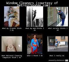 Windows Meme - meme window cleaners courtesy of detroitsponge com