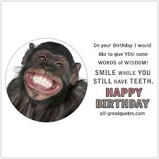 words of wisdom for the happy free cards for birthday s on happy birthday
