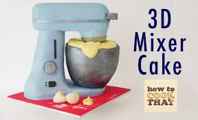 stand mixer cake how to cook that reardon 3d cake