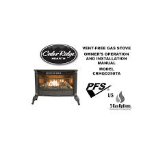 cedar ridge hearth ventless gas stove model crhqd250ta procom