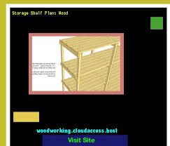 Storage Shelf Wood Plans by Storage Shelf Plans Wood 153400 Woodworking Plans And Projects