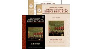 the story of the thirteen colonies u0026 the great republic set