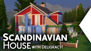 the sims 4 building scandinavian house with deligracy youtube