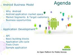 android application lifecycle android application development agenda android business model