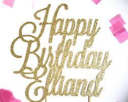 happy birthday cake topper happy birthday cake topper custom birthday cake topper