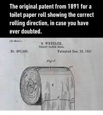 Toilet Paper Roll Meme - the original patent from 1891 for a toilet paper roll showing the