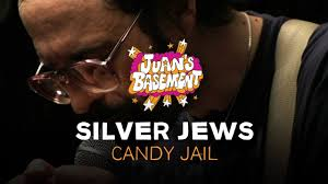 silver jews candy jail juan u0027s basement youtube