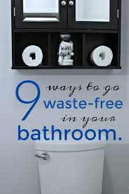 What Fruits Make You Go To The Bathroom Diy Toilet Cleaner Tabs 8 More Ways To Go Waste Free In Your