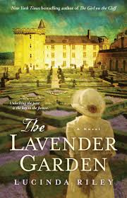 books with light in the title the lavender garden book by lucinda riley official publisher