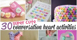 conversation hearts 30 things you can do with conversation hearts totally the bomb
