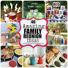 40 amazing family reunion ideas echoes of laughter