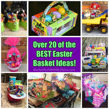 basket ideas 20 of the best easter basket ideas kitchen with my 3 sons