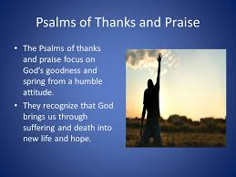psalms songs of the lament thanks praise ppt