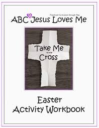 an easter activity workbook take me to the cross our out of