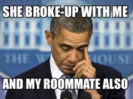 Roommate Memes - meme creator she broke up with me and my roommate also meme