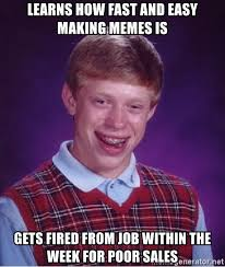 Easy Memes - learns how fast and easy making memes is gets fired from job