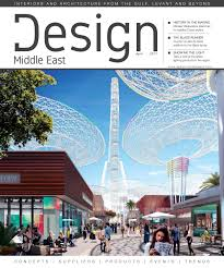 design middle east april 2017 by design middle east issuu