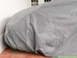 How To Change A Duvet Cover How To Install A Car Cover 10 Steps With Pictures Wikihow