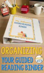 Guided Reading How To Organize Buzzing With Ms B Organizing Your Guided Reading Binder