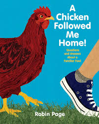 a chicken followed me home book by robin page official