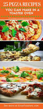 Garlic Bread In Toaster 12 Tasty Recipes You Can Make In A Toaster Oven Toasters