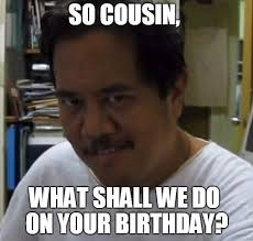 Funny Cousin Memes - happy birthday cousin memes wishesgreeting