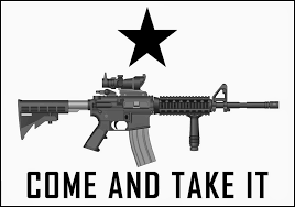 Come And Take It Flag Reaganite Independent Come And Take It