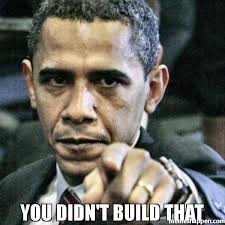 You Didn T Build That Meme - you didn t build that meme pissed off obama 31599 memeshappen
