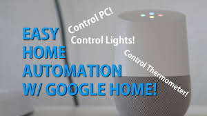 google home automation lights easy home automation w google home howto youtube