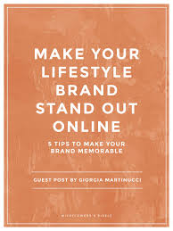 5 tips to make your lifestyle brand stand out online