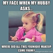 Where Did Memes Come From - younique memes when my hubby asks where did all this
