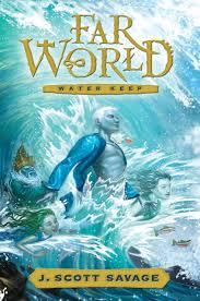 farworld book 1 water keep j scott savage 0783027073300