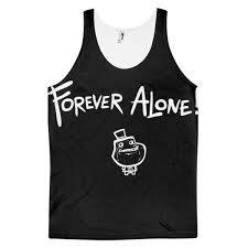Rage Comics Know Your Meme - forever alone guy meme all over print dye sublimation novelty tank
