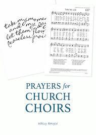 prayers for church choirs danyew