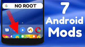 android mods top 7 android mods you should use 2017
