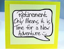 words for retirement cards best 25 retirement sayings ideas on retirement gifts