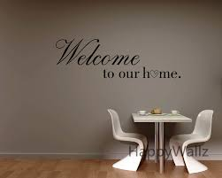 wall decals quotes quotesgram welcome to our home family quote wall sticker family quote wall