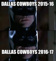 Dallas Cowboys Meme Generator - meme creator dallas cowboys 2015 16 dallas cowboys 2016 17 meme