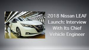 nissan leaf towing capacity 2018 nissan leaf launch interview with its chief vehicle engineer