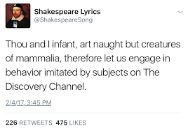 Shakespeare Lyrics Meme - shakespeare lyrics what song is he referencing to in all of these