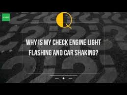 ford edge check engine light flashing why is my check engine light flashing and car shaking youtube