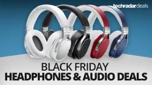 the best deals o black friday the best headphones speakers and audio deals on black friday 2016