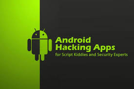 top android top 30 best android hacking apps tools of 2018
