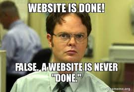 Make A Meme Website - website is done false a website is never done schrute facts