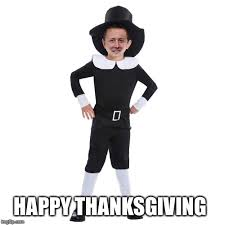 Happy Thanksgiving Pilgrims Pilgrims Imgflip