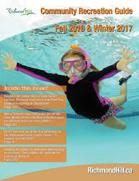 richmond hill community recreation guide fall 2016 and winter