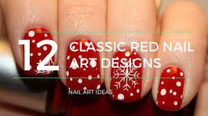 12 classic red nail art designs youtube