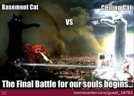 Ceiling Cat Meme - basement cat vs ceiling cat by guest 18762 meme center